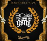Mixtape: Young Jeezy (@YoungJeezy), Doughboyz Cashout (@DBCORN) & YG (@YG) – Boss Yo Life Up Gang