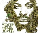 Mixtape: DJ Drama (@DJDRAMA) & Snoop Dogg (@SnoopDogg) That's My Work 2