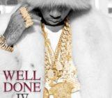 Mixtape: Tyga (@Tyga) Well Done 4