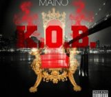 EP: Maino (@mainohustlehard) King Of Brooklyn