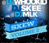 Mixtape: DJ Whoo Kid (@DJWhooKid), DJ Skee (@DJSkee) & DJ MLK (@DJMLK) – SXEW Vol 2