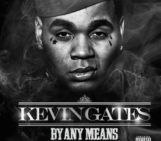 Mixtape: Kevin Gates (@Kevin_Gates) By Any Means