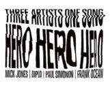 Frank Ocean, Mick Jones & Paul Simonon (@TheClash) – Hero