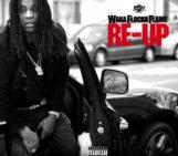 Mixtape: Waka Flocka Flame (@WakaFlockabsm) – Re-Up