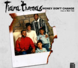 Tiara Thomas (@Tiara_Thomas) – Money Dont Change