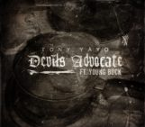 Tony Yayo (@TonyYayo) Feat Young Buck (@youngbuck) – Devils Advocate