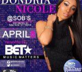 NYC Tonight !! Dondria Nichole (@Dondria) Live At SOB