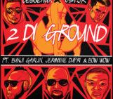 Cesqeaux & JSTJR – 2 Di Ground (ft. Jermaine Dupri, Bow Wow & Bunji Garlin)
