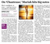 USA TODAY (Wednesday, May 21, 2014) On 'Chanteuse,' Mariah hits big notes [by Elysa Gardner]. A review of Me. I Am Mariah … The Elusive Chanteuse by Mariah Carey (3.5/4 stars).