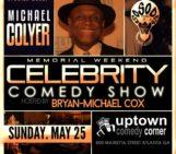 Tonight ATL !! Michael Colyer At Uptown Comdey Corner