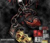 Mixtape: Billy Busthead (@blazer_billy) Blood Of A Slave Heart Of A King Vol. 1