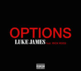Luke James (@whoisLukejames) Feat Rick Ross (@rickyrozay) – Options