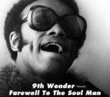 Mixtape: 9th Wonder Farewell To The Soul Man