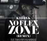 Kid Ink (@Kid_Ink) Feat Travis Porter (@TravisPorter) & Hardhead – No Flex Zone Remix