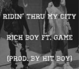 Rich Boy (@_Richboy) Feat The Game (@thegame) – Ridin Thru My City