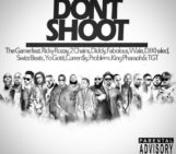 The Game (@thegame) Feat Various Artists – Dont Shoot (Michael Brown Tribute)