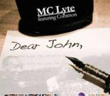 MC Lyte (@mclyte) Feat Common (@Common) – Dear John