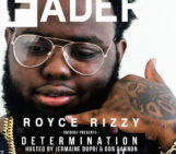 EP: Royce Rizzy (@roycerizzy) Determination Hosted by Don Cannon (@DonCannon)