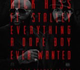 Stalley (@Stalley) Feat Rick Ross (@rickyrozay) – Everything A Dope Boy Ever Wanted