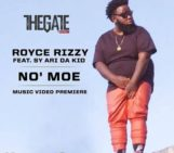 "Catch the World Premiere video for Royce Rizzy ""No Moe"" tonight on The Gate at 10 PM ET/ 7 PM PT Revolt TV"
