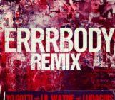 Yo Gotti (@YoGottiKOM) Feat Lil Wayne (@LilTunechi) & Ludacris (@Ludacris) – Errrbody (Remix)