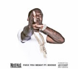 Meek Mill (@MeekMill) Feat Lil Boosie (@BOOSIEOFFICIAL) – Fuck You Mean