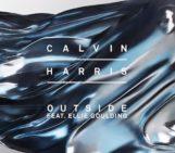 Calvin Harris (@CalvinHarris) Feat Ellie Goulding (@elliegoulding) – Outside