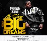 Fresco Kane (@FrescoKane) Feat Brandon (@Brandon_JE) & Brain Casey (@daedge) – Drugs