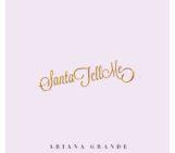 Ariana Grande (@ArianaGrande) – Santa Tell Me