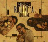 Mixtape: Migos (@MigosATL) – Rich Nigga Timeline