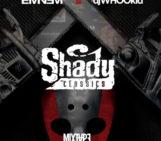 Mixtape: Eminem Vs. DJ Whoo Kid – Shady Classics