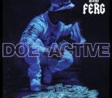 ASAP Ferg (@ASAPferg) – Doe-Active