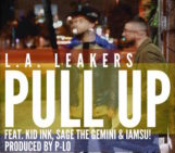 LA Leakers (@djsourmilk) (@J_Credible) Feat Kid Ink (@Kid_Ink) Sage The Gemini (@SageTheGemini) & Iamsu! (@IAMSU) – Pull Up
