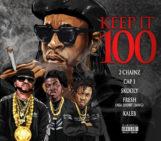2 Chainz (@2Chainz), Cap 1(@RichieCap1), Skooly(@SB_Skooly), Short Dawg (@ElvisFreshley) & Kaleb (@HundredKae) – Keep It 100