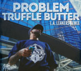 Problem (@ItsaPROBLEM) – Truffle Butter Freestyle