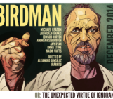 REVIEW: BIRDMAN (OR THE UNEXPECTED VIRTUE OF IGNORANCE)