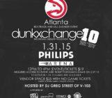 Dunkxchange 10 in ATL Hosted by DJ Greg Street (@DjGregStreet)