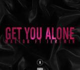 Maejor (@MAEJOR) Feat Jeremih (@Jeremih) – Get You Alone