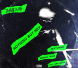 Travis Scott (@trvisXX) Feat PartyNextDoor & Young Thug (@youngthug) – Nothing But Net