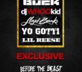 Young Buck (@YoungBuck) Feat Lloyd Banks (@LloydBanks), Yo Gotti (@YoGottiKOM)& Lil Reese  (@LilReese300) – Exclusive