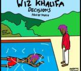 Wiz Khalifa (@wizkhalifa) – Decisions