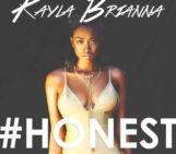 Kayla Brianna (@kaylabriannax) – Honest