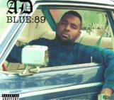 Mixtape: AD (@iitsAD) – BLUE 89 Hosted by Adrian Swish (@IAmAdrianSwish)