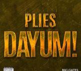 Plies (@Plies) – Dayum