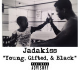 Jadakiss (@Therealkiss) – Young Gifted And Black Freestyle