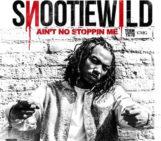Mixtape: Snootie Wild (@SnootieWild) – Aint No Stoppin Me