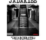 Jadakiss (@Therealkiss) – Incarcerated Scarfaces Freestyle