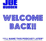 Joe Budden (@JoeBudden) I'll Name This Podcast Later (Episode 18)