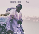 Young Dro (@DroPolo) Feat T.I. (@TIP) – We In Da City (Remix)