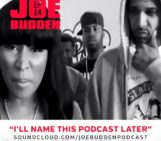 Joe Budden – I'll Name This Podcast Later (Episode 24)